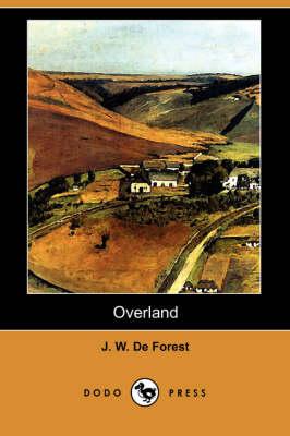 Overland (Dodo Press) (Paperback)