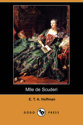 Mlle de Scuderi (Dodo Press) (Paperback)