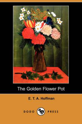 The Golden Flower Pot (Dodo Press) (Paperback)