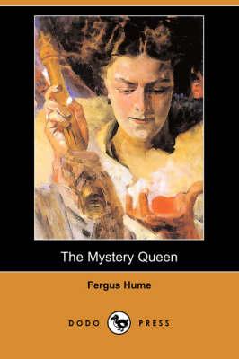 The Mystery Queen (Dodo Press) (Paperback)