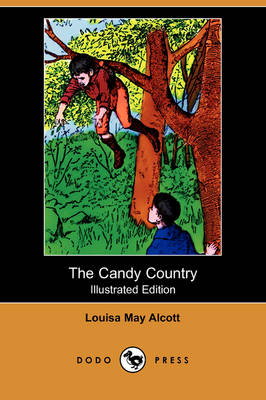 The Candy Country (Illustrated Edition) (Dodo Press) (Paperback)