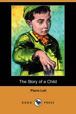 The Story of a Child (Dodo Press) (Paperback)