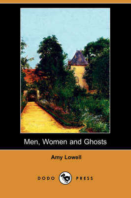 Men, Women and Ghosts (Dodo Press) (Paperback)