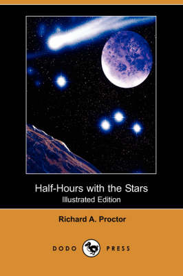 Half-Hours with the Stars (Illustrated Edition) (Dodo Press) (Paperback)