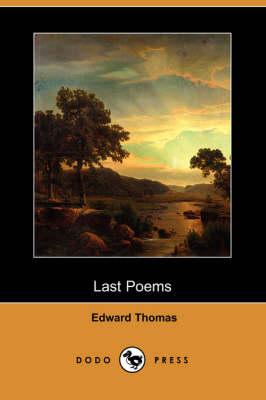 Last Poems (Dodo Press) (Paperback)
