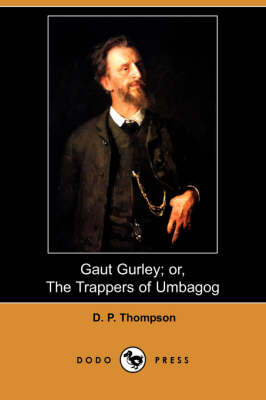 Gaut Gurley; Or, the Trappers of Umbagog (Dodo Press) (Paperback)