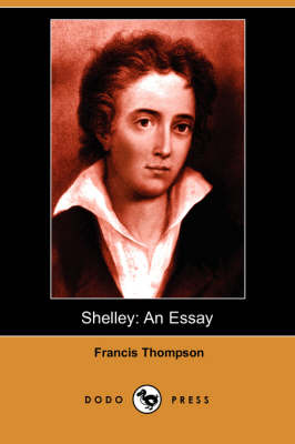 Shelley: An Essay (Dodo Press) (Paperback)