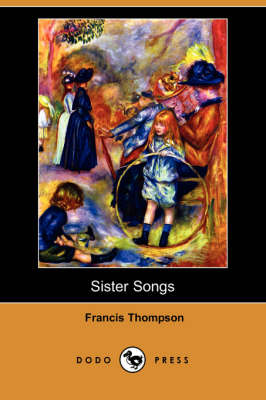 Sister Songs (Dodo Press) (Paperback)