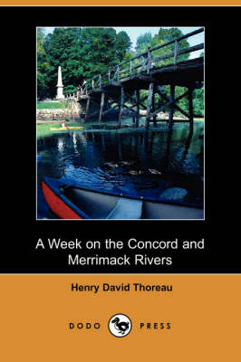 A Week on the Concord and Merrimack Rivers (Dodo Press) (Paperback)
