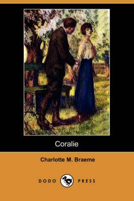 Coralie (Dodo Press) (Paperback)