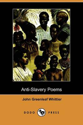 Anti-Slavery Poems (Dodo Press) (Paperback)