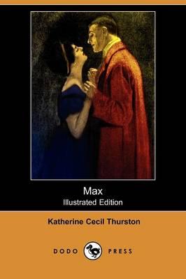 Max (Illustrated Edition) (Dodo Press) (Paperback)