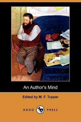 An Author's Mind (Dodo Press) (Paperback)