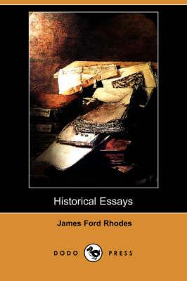 Historical Essays (Dodo Press) (Paperback)
