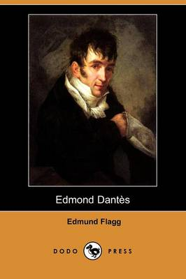 Edmond Dantes (Dodo Press) (Paperback)