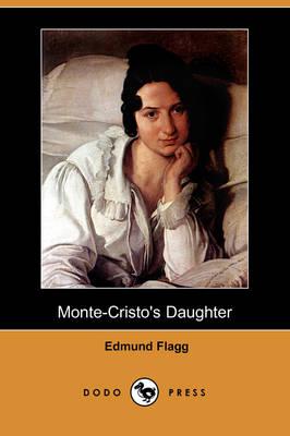 Monte-Cristo's Daughter (Dodo Press) (Paperback)