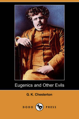 Eugenics and Other Evils (Dodo Press) (Paperback)