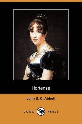 Hortense (Illustrated Edition) (Dodo Press) (Paperback)