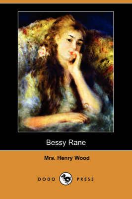 Bessy Rane (Dodo Press) (Paperback)