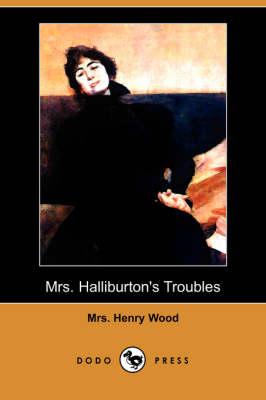 Mrs. Halliburton's Troubles (Dodo Press) (Paperback)