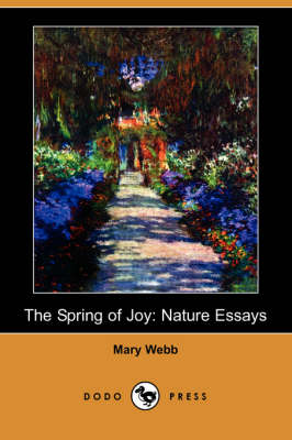 The Spring of Joy: Nature Essays (Dodo Press) (Paperback)