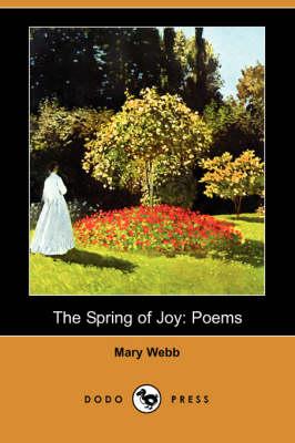The Spring of Joy: Poems (Dodo Press) (Paperback)