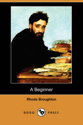 A Beginner (Dodo Press) (Paperback)