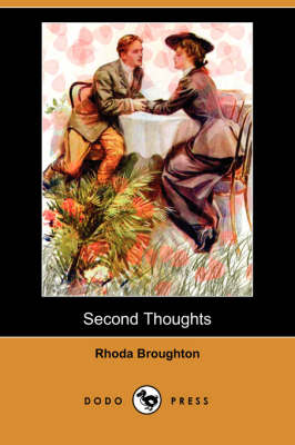 Second Thoughts (Dodo Press) (Paperback)