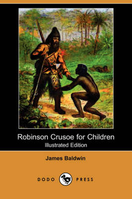 Robinson Crusoe for Children (Illustrated Edition) (Dodo Press) (Paperback)