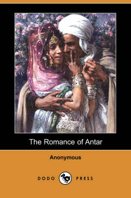 The Romance of Antar (Dodo Press) (Paperback)