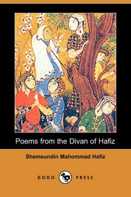 Poems from the Divan of Hafiz (Dodo Press) (Paperback)
