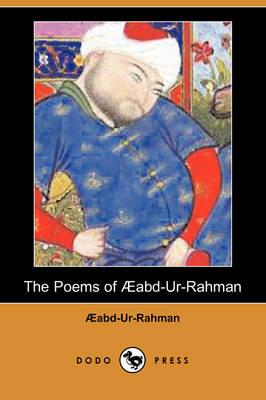The Poems of Aabd-Ur-Rahman (Dodo Press) (Paperback)