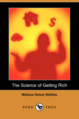 The Science of Getting Rich (Dodo Press) (Paperback)