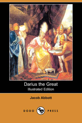 Darius the Great (Illustrated Edition) (Dodo Press) (Paperback)