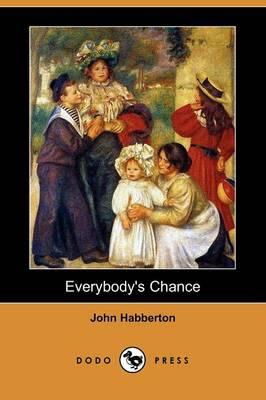 Everybody's Chance (Dodo Press) (Paperback)