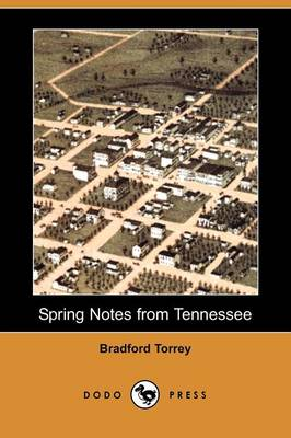 Spring Notes from Tennessee (Dodo Press) (Paperback)