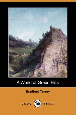 A World of Green Hills (Dodo Press) (Paperback)