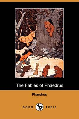 The Fables of Phaedrus (Dodo Press) (Paperback)