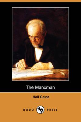 The Manxman (Dodo Press) (Paperback)