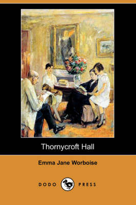 Thornycroft Hall (Dodo Press) (Paperback)
