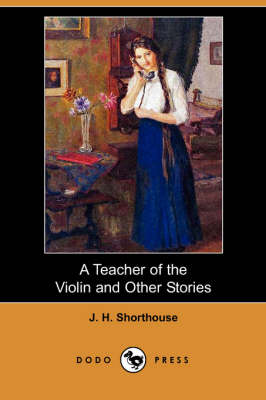 A Teacher of the Violin and Other Stories (Dodo Press) (Paperback)