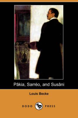 Pakia, Sarreo, and Susani (Dodo Press) (Paperback)