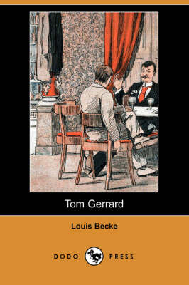 Tom Gerrard (Dodo Press) (Paperback)