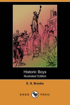 Historic Boys (Illustrated Edition) (Dodo Press) (Paperback)