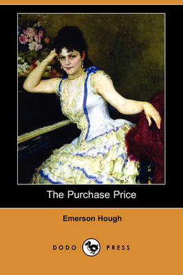 The Purchase Price (Dodo Press) (Paperback)