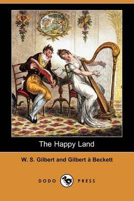 The Happy Land (Dodo Press) (Paperback)