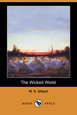 The Wicked World (Dodo Press) (Paperback)