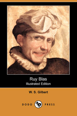 Ruy Blas (Illustrated Edition) (Dodo Press) (Paperback)