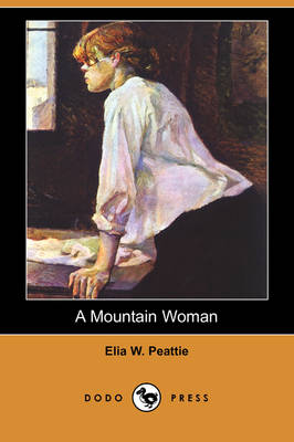 A Mountain Woman and Other Stories (Dodo Press) (Paperback)