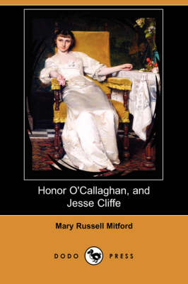 Honor O'Callaghan, and Jesse Cliffe (Dodo Press) (Paperback)